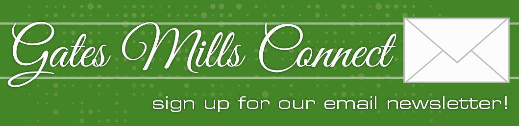 Gates Mills Email Newsletter